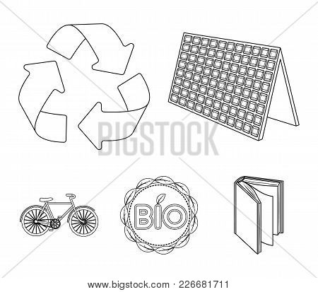 Bio Label, Eco Bike, Solar Panel, Recycling Sign.bio And Ecology Set Collection Icons In Outline Sty