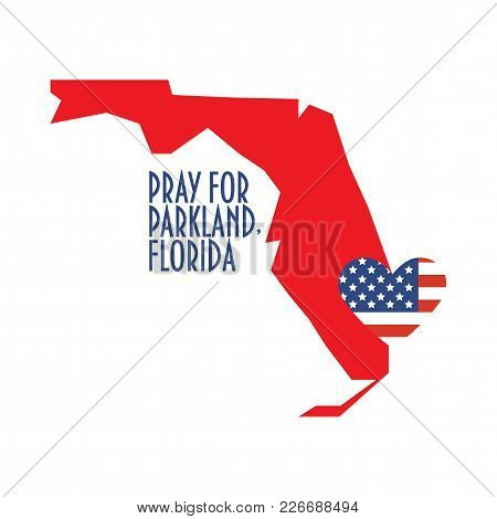 Pray For Parkland Florida Vector Illustration. Great As Donate, Relief Or Help Victims Icon. Heart,