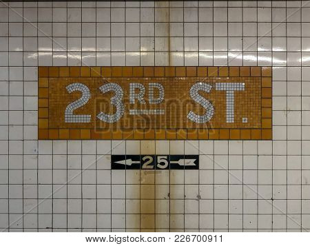 New York City - February 1, 2018: Sign For The 23rd Street Subway Station In The New York City Subwa