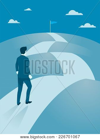 Businessman Walking Steady To The Top Of Mountain, Flat Vector Of Business Working Hard To Reach Goa