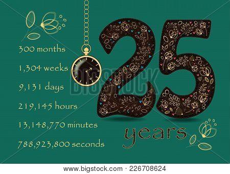 Floral Card Number Twenty Five And Pocket Watch