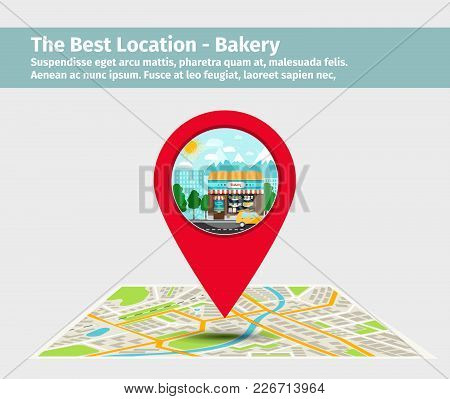 The Best Location Bakery. Point On The Map With Building Vector Illustration