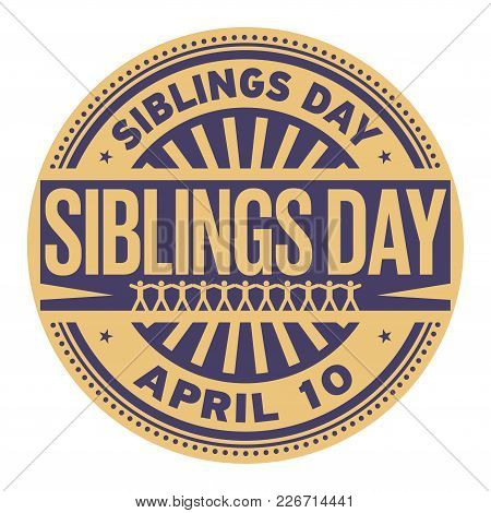 Siblings Day, April 10, Rubber Stamp, Vector Illustration