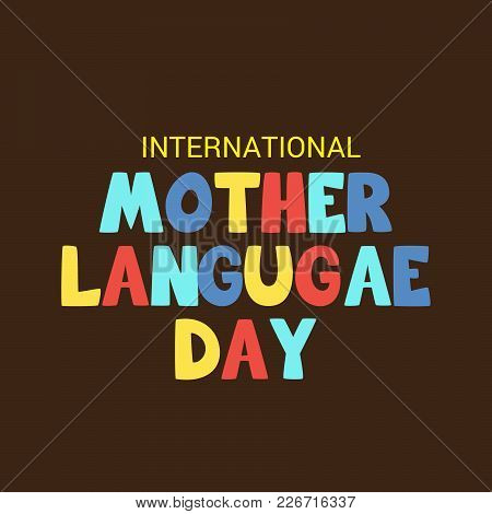 Mother Language_12 Feb_07