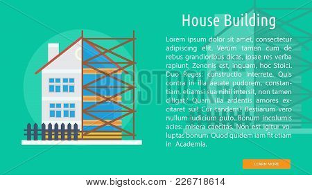 House Building Conceptual Banner | Set Of Great Banner Design Illustration Concepts For Building, Ar