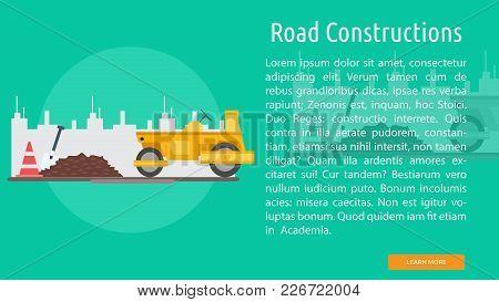 Road Construction Conceptual Banner | Set Of Great Banner Design Illustration Concepts For Building,
