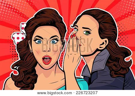 Woman Whispering Gossip Or Secret To Her Friend. Colorful Vector Illustration In Pop Art Retro Comic