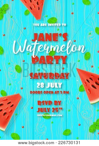 Watermelon Party Invitation Template. Top View On Realistic Watermelon, Mint Leaves And Sweets On Wo