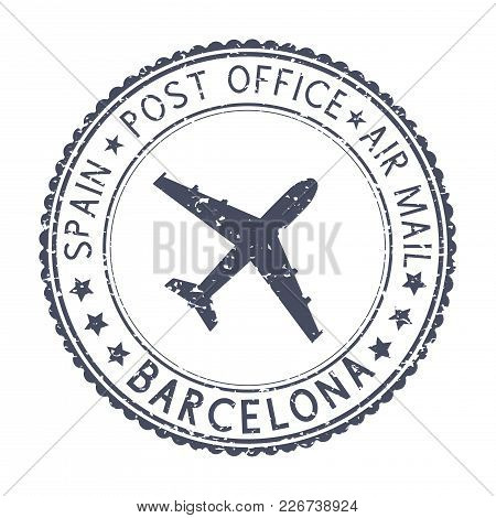 Black Stamp With Barcelona, Spain And Aircraft Symbol. Vector Illustration Isolated On White Backgro