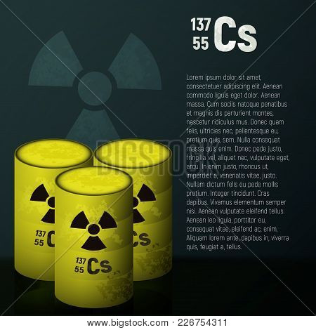 A Cask Of Toxic Radioactive Waste. Container Yellow With Danger Symbol Vector Illustration. Pollutio