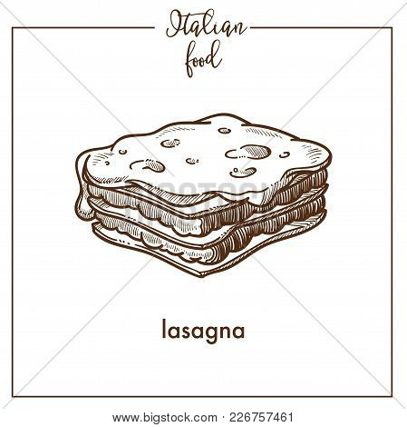 Lasagna Pasta Sketch Icon For Italian Food Cuisine Menu Design. Vector Sketch Of Italy Traditional P