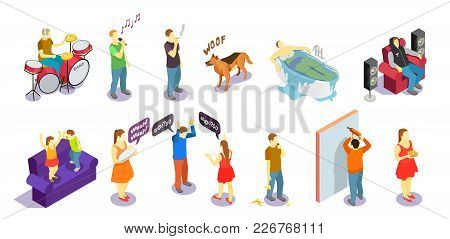 Neighbors Relations Isometric People During Quarrel, Singing, Repair And Sounds Of Drum, Barking Dog