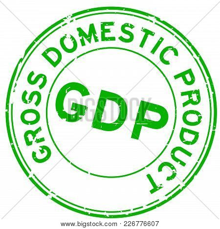 Grunge Green Gdp (gross Domestic Product) Round Rubber Seal Stamp On White Background