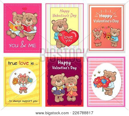 Posters Set Happy Valentines Day To You And Me, True Love Is Always Support, Lovely Teddy Girlfriend