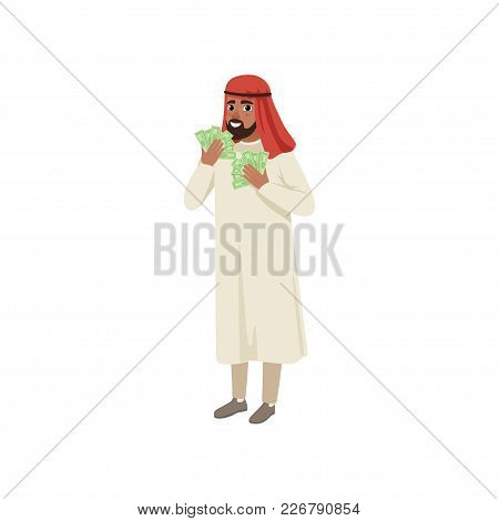 Arabic Businessman Character Holding Fans Of Dollar Cash Showing Money, Muslim Man In Traditional Cl