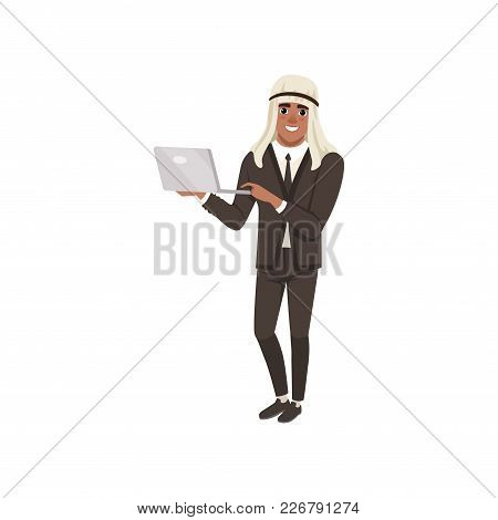 Arabic Businessman Character Standing With Laptop, Muslim Man In Formal Wear Vector Illustration On