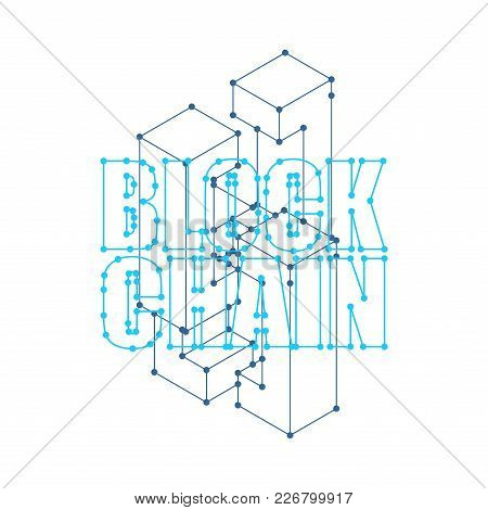 Blockchain Network Isolated. Cyber Concept Matrix. Block Chain Vector Illustration