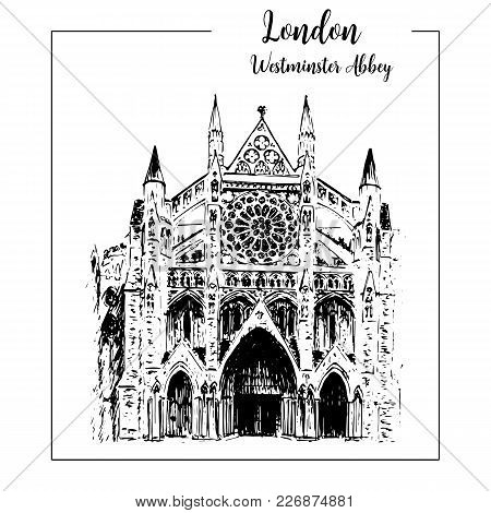 Westminster Abbey Hand Drawn Sketch Illustration. For Prints, Textile, Advertising, Poster, Label, C