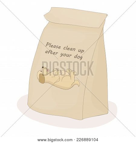 Please Clean Up After Your Pet. Paper Package For Excrement. Vector Dog