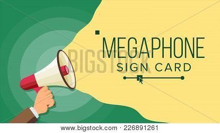 Loudspeaker In Hand Vector. Marketing Sign, Advertising. Social Media Marketing Concept. Flat Cartoo