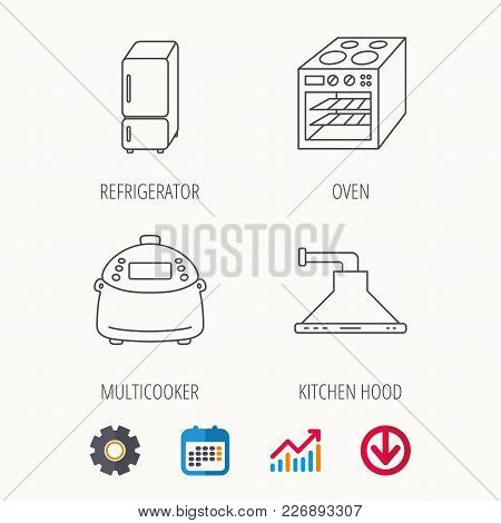 Refrigerator, Multicooker And Oven Icons. Kitchen Hood Linear Sign. Calendar, Graph Chart And Cogwhe