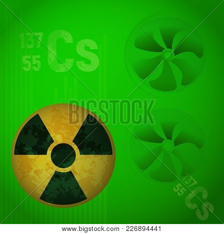 Radioactive Alert Danger Vector Illustration. The Element Cesium 137 On A Green Background. Chemical