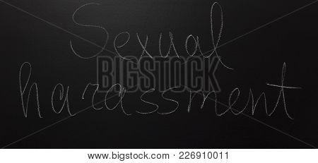 Written Text With On Blackboard: Sexual Harassment