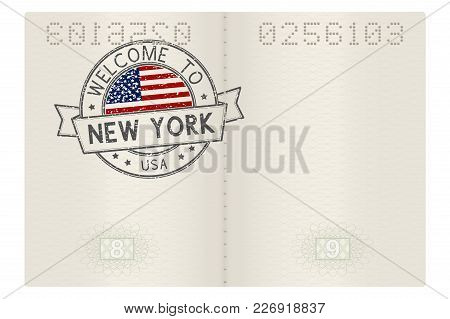 Passport Pages With Welcome To New York, Usa Travel Stamp. Vector Illustration