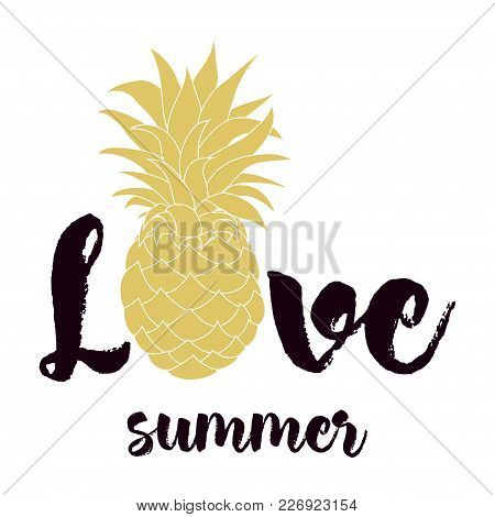 Summer Banner With Pineapple Of Golden Color And Inscription I Love Summer, Bright Background With P
