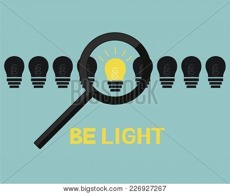 Inscription Be Light, Standing In A Row With Dark Lamps And Glowing . Biblical Background. Poster. M