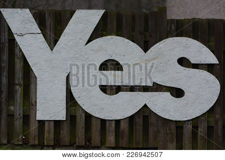 The Word Yes Made From Mdf And Then Been Fixed To A Fence.