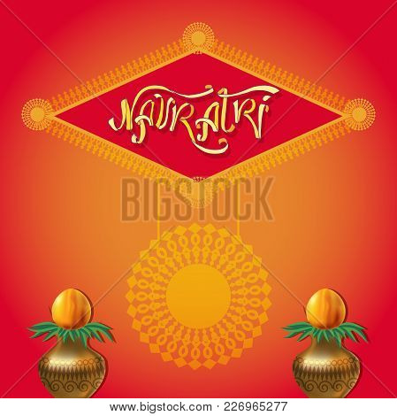 Celebrate Indian Festival Of Navratri Celebration Greeting Card, Poster Or Banner Background.