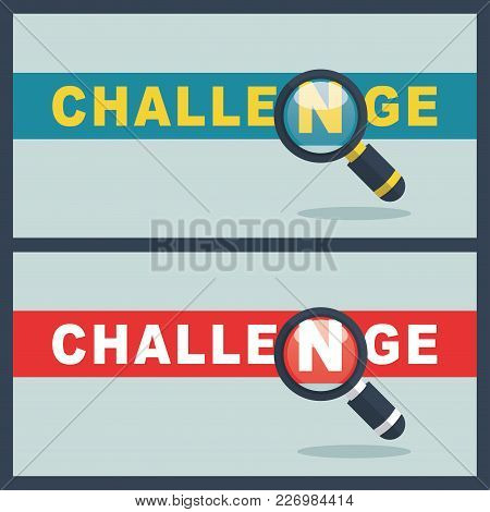 Illustration Of Challenge Word With Magnifier Concept