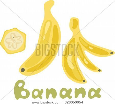 Bright Vector Set Of Bunches Of Fresh Banana. Sweet Cartoon Single, Peeled Banana And Bunch Of Banan