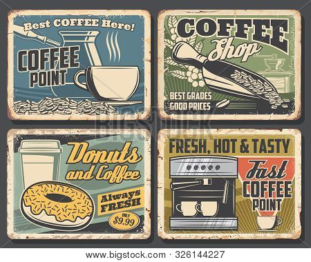 Coffee Drink Rusty Metal Signboards With Cups And Espresso Machine, Coffee Shop And Cafe Vector Desi