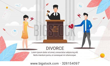 Informational Poster Inscription Divorce, Cartoon. Divorce In Court. Judge Will Hear Reasons For Div