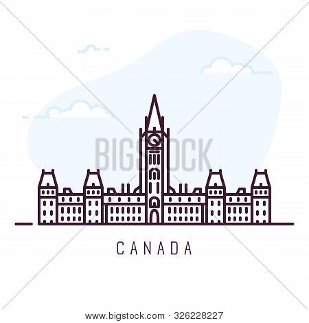 Canada City Line Style Illustration. Famous Centre Block In Ottawa, Ontario. Architecture City Symbo