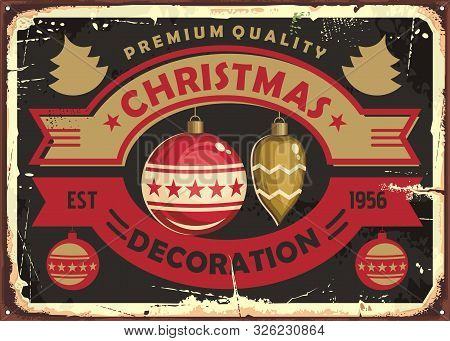 Christmas Decoration Store Retro Tin Sign Design. Vintage Vector Poster For Christmas Shop With Shin