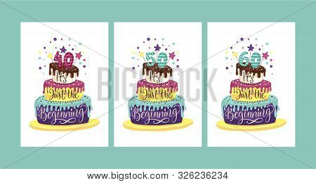 Adult 40th, 50th, 60th Birthday Anniversary Vector Illustration Set With Color Cartoon Cake And Hand