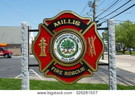 Millis, Ma, Usa - May 10, 2018: Sign Of Millis Fire Department On Main Street At The Town Center Of