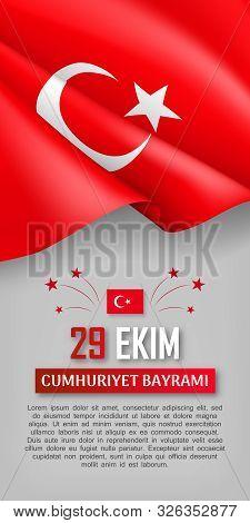 Turkish National Day Vertical Flyer With Realistic Flag. 29 Ekim Cumhuriyet Bayrami. Translation: 29