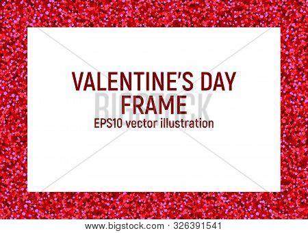 Valentine Day Frame. Pink Spangle. Vector Illustration. Glitter Card Invitation