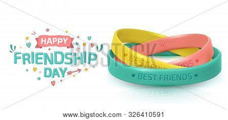 Friendship Day Greeting Card, Happy Holiday Of Amity. Three Rubber Bracelets For Best Friends Yellow