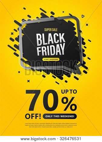Black Friday Sale Flyer. Discount Banner With Speech Bubble And Lettering Up To 70 Percent Off On Ye