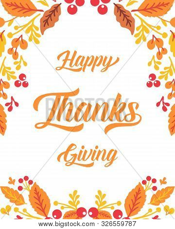 Template Lettering Of Thanksgiving, With Autumn Leaves Frame Background. Vector