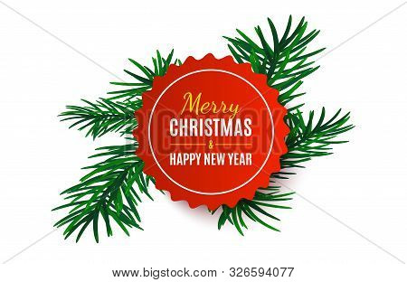 Christmas Tag With Fir Tree. Red Banner Isolated. Merry Christmas And Happy New Year Label. Vector I