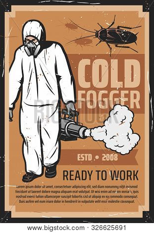 Insects Control, Exterminator In Uniform With Pest And Mosquito Cold Fogger. Man In Chemical Protect