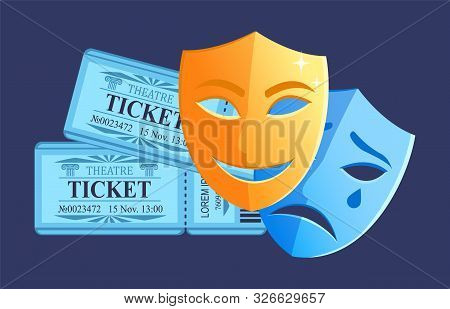 Comedy And Drama Play In Theater, Disguise With Happy And Sad Face, Tickets Admission For Concert, P