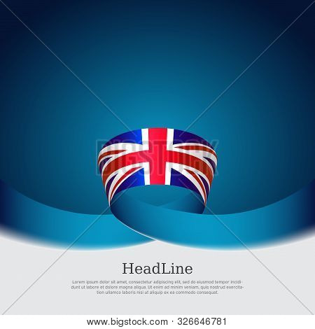 Great Britain Flag Background. Wavy Ribbon Color Flag Of Great Britain On A Blue White Background. N
