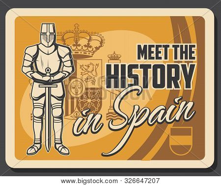 History And Culture Of Spain, Knight, Flag And Spanish Coat Of Arms. Vector Royal Crown, Medieval Kn